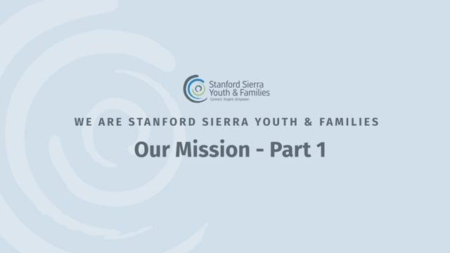 Our Mission – Part 1