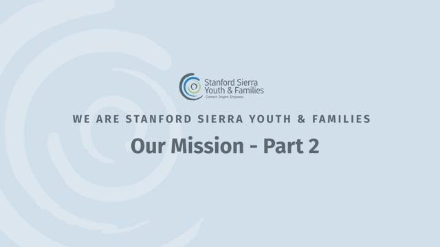 Our Mission – Part 2