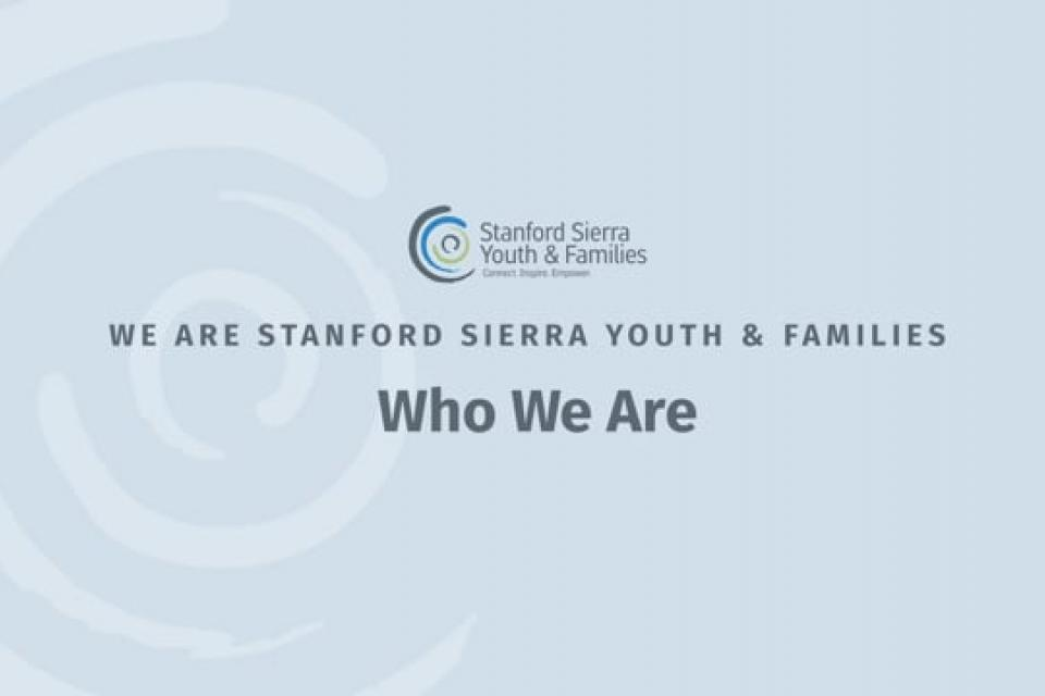 We are Stanford Sierra Youth & Families!
