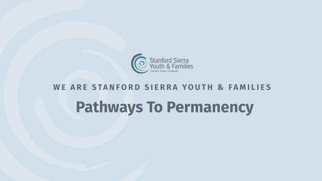 Pathways to Permanency